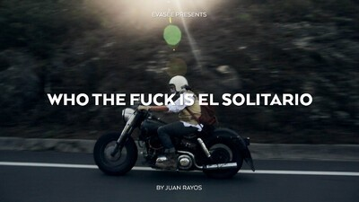 Who the Fuck is El Solitario.
